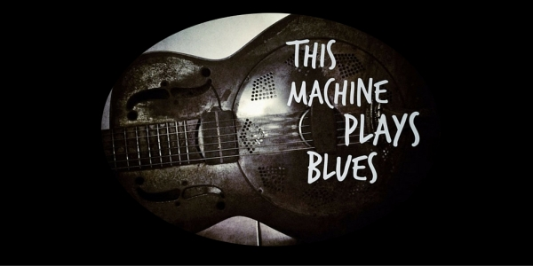 ThisMachinePlaysBlues