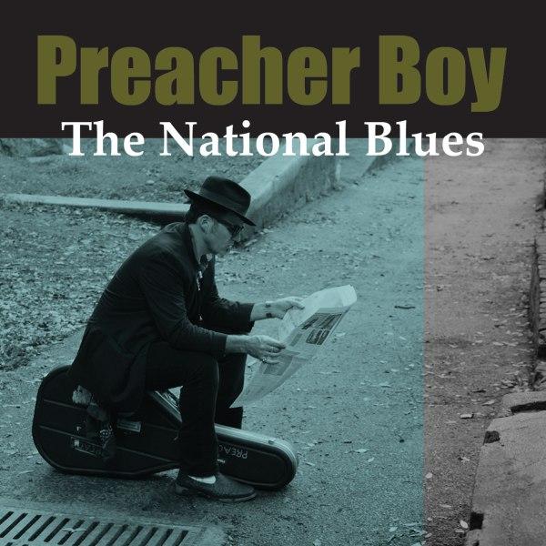 PreacherBoy_TheNationalBlues_Web