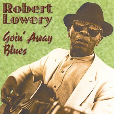 robertlowery_goinawayblues